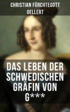 Das Leben der Schwedischen Gräfin von G*** (ebook)