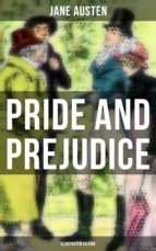 PRIDE AND PREJUDICE (Illustrated Edition) (ebook)