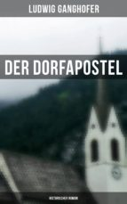 Der Dorfapostel: Historischer Roman (ebook)