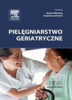 Pielęgniarstwo geriatryczne (ebook)