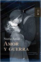 Amor y guerra (ebook)