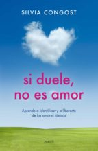 Si duele, no es amor (ebook)