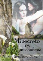 MI SECRETO ES MI CONDENA (ebook)