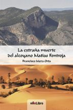 La extraña muerte del Alcoyano Matías Frontoja (ebook)