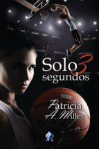 SOLO 3 SEGUNDOS (ebook)