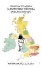 Guía Práctica para la enfermera española en el Reino Unido