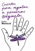 Cuentos para regalar a personas originales (ebook)