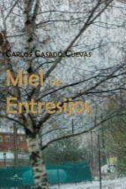 MIEL DE ENTRESIJOS (ebook)