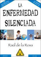 La enfermedad silenciada (ebook)
