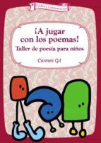 ¡A jugar con los poemas!