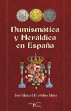 Numismática y heráldica en España (ebook)