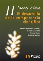 11 Ideas Clave. El desarrollo de lacompetencia científica (ebook)