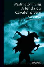A lenda do Cavaleiro sem cabeça (ebook)