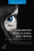 Comunidade Educacional das Trevas (ebook)