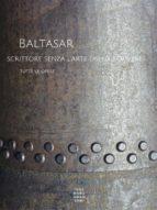 Baltasar, scrittore senza l'arte dello scrivere (ebook)
