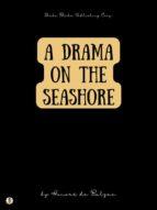 A Drama on the Seashore (ebook)