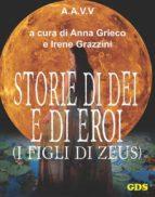 Storie di Dèi e di Eroi - I figli di Zeus (ebook)