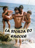 L a storia di Ercole   (ebook)
