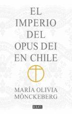 El Imperio del Opus Dei en Chile (ebook)