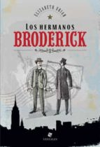 Los hermanos Broderick (ebook)
