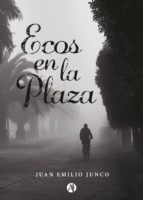 Ecos en la plaza (eBook)