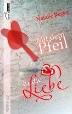 Mit dem Pfeil in die Liebe (ebook)
