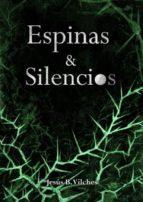 ESPINAS Y SILENCIOS (ebook)