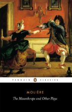 The Misanthrope and Other Plays (ebook)