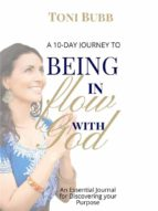A 10-Day Journey to Being in Flow with God