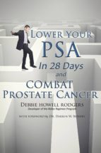Lower Your PSA in 28 Days and Combat Prostate Cancer (ebook)