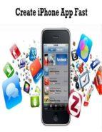 Create iPhone App Fast (ebook)