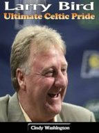 LARRY BIRD: ULTIMATE CELTIC PRIDE