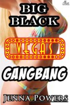 Big Black Vegas Gangbang (Interracial Erotica) (ebook)