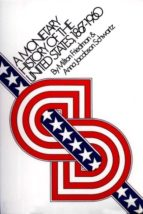 A Monetary History of the United States, 1867-1960 (ebook)