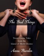 The Bad Things (ebook)