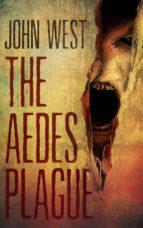 The Aedes Plague (ebook)