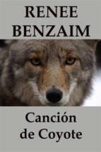 Canción De Coyote (ebook)