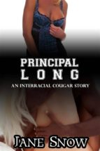 Principal Long (Interracial Black M / White F Story)  (ebook)