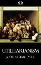 Utilitarianism (ebook)