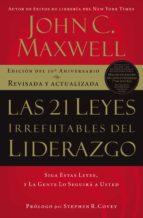 Las 21 leyes irrefutables del liderazgo (ebook)