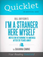 Quicklet on Bill Bryson's I'm a Stranger Here Myself: Notes on Returning to America After 20 Years Away (ebook)