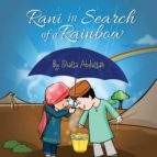 Rani in Search of a Rainbow (ebook)