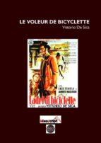 LE VOLEUR DE BICYCLETTE DE VITTORIO DE SICA (FORMAT PDF)