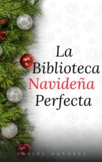 La Biblioteca Navideña Perfecta (ebook)