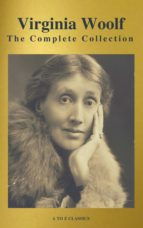 Virginia Woolf: The Complete Collection (Active TOC) (A to Z Classics) (ebook)
