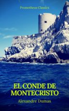 El conde de montecristo (Prometheus Classics) (ebook)