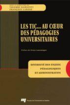 TIC... Au coeur des pédagogies universitaires (ebook)