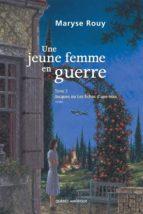 Une jeune femme en guerre, Tome 3 (ebook)