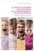 La prise en charge des troubles du comportement du jeune enfant (ebook)