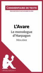 L'Avare de Molière - Le monologue d'Harpagon (ebook)